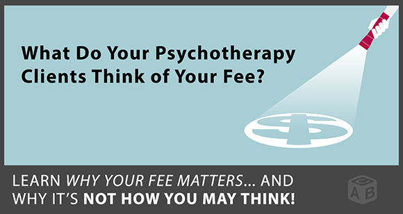 Paying for Psychotherapy, Part 2: How Clients See the Fee